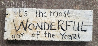The Most Wonderful Time Sign