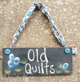 Old Quilts Sign