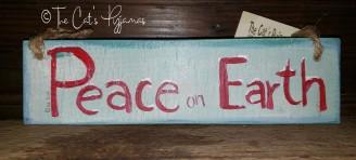 Peace on Earth Sign