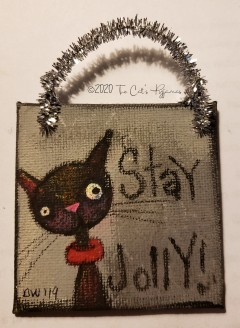 Stay Jolly ornament sold