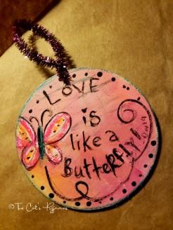 Love is Like a Butterfly ornament