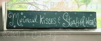 Mermaid Kisses & Starfish Wishes sign